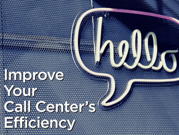 Getting Started with Improving Your Call Center's Efficiency