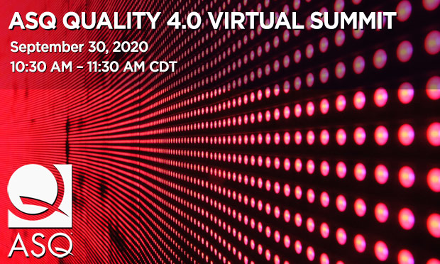 ASQ Quality 4.0 Virtual Summit